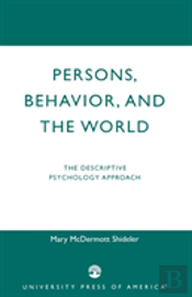 Persons, Behaviour And The World