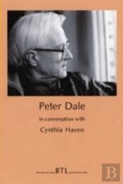 Peter Dale In Conversation With Cynthia Haven