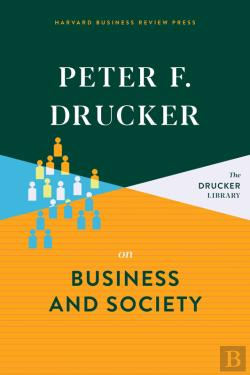 Bertrand.pt - Peter F. Drucker On Business And Society