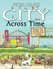 Peter Kents A City Across Time