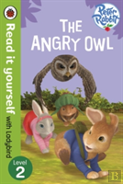 Bertrand.pt - Peter Rabbit: The Angry Owl - Read It Yourself With Ladybird