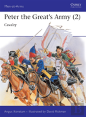 Peter The Great'S Armycavalry