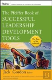 Pfeiffer Book Of Successful Leadership Development Tools
