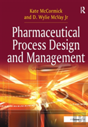 Pharmaceutical Process Design And M