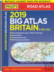 Philip'S 2019 Big Road Atlas Britain And Ireland - Spiral