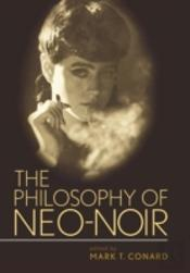 Philosophy Of Neo-Noir