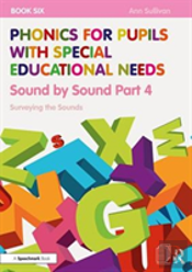 Phonics For Pupils With Sen Book 6