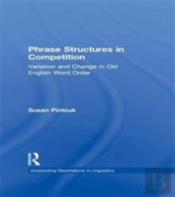 Phrase Structures Compet