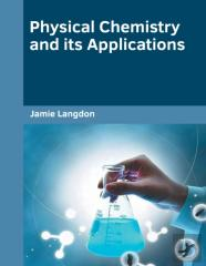 Physical Chemistry And Its Applications