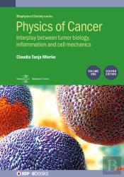Physics Of Cancer, 2nd Edition, Volume 1