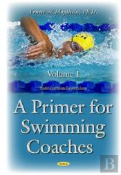 Physiological Primer For Swimming Coaches