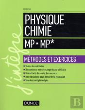 Physique-Chimie - Methodes Et Exercices - Mp