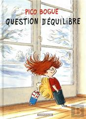 Pico Bogue T.3 ; Question D'Équilibre