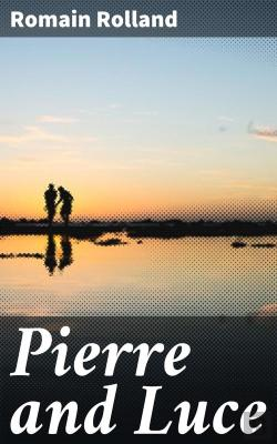 Bertrand.pt - Pierre And Luce