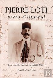 Pierre Loti, Pacha D'Istanbul