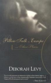 Pillow Talk In Europe & Other Places