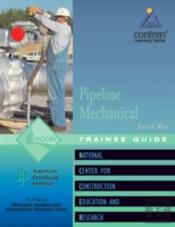 Pipeline Mechanical Level 2 Trainee Guide