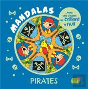Pirates - Avec Des Stickers Phosphorescents (Coll. Carnet Mandalas)