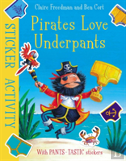 Bertrand.pt - Pirates Love Underpants: Sticker Activity