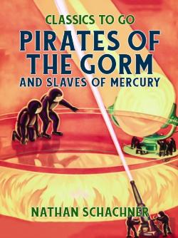 Bertrand.pt - Pirates Of The Gorm And Slaves Of Mercury