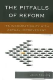 Pitfalls Of Reform Its Incompapb