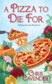 Pizza To Die For A