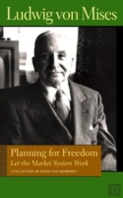 Bertrand.pt - Planning For Freedom: Let The Market System Work