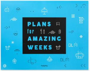Plans For Amazing Weeks