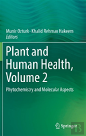 Plant And Human Health, Volume 2