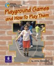 Playground Games And How To Play Them Year 2