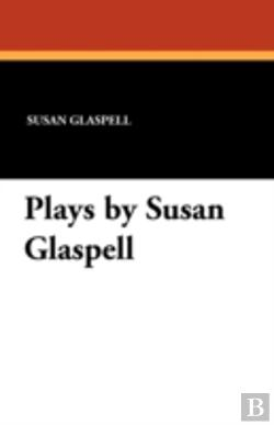 Bertrand.pt - Plays By Susan Glaspell