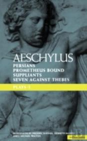 Plays' Persians', 'Prometheus Bound', The 'Suppliants' And 'Seven Against Thebes'