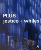 Plus Jestico Whiles