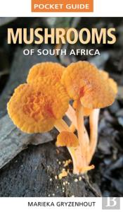 Pocket Guide Mushrooms Of South Africa