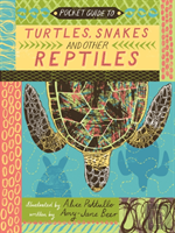 Pocket Guide To Turtles, Snakes And Other Reptiles