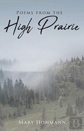 Poems From The High Prairie