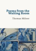 Poems From The Waiting Room