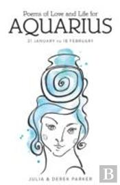 Poems Of Love And Life For Aquarius