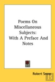 Poems On Miscellaneous Subjects: With A