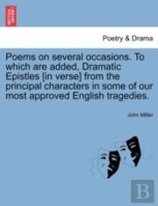 Poems On Several Occasions. To Which Are
