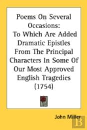 Poems On Several Occasions: To Which Are