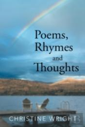Poems, Rhymes And Thoughts