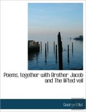 Poems, Together With Brother Jacob And T