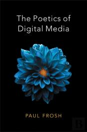 Poetics Of Digital Media
