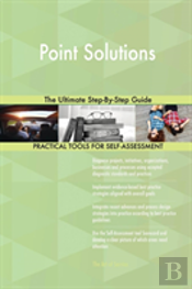 Point Solutions The Ultimate Step-By-Step Guide