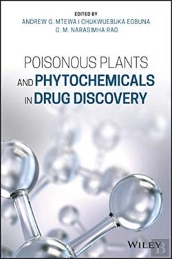 Bertrand.pt - Poisonous Plants And Phytochemicals In Drug Discovery