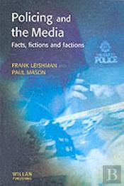 Policing And The Media