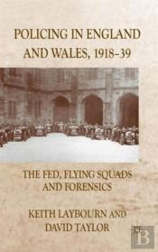 Policing In England And Wales, 1918-39
