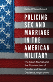 Policing Sex And Marriage In The American Military