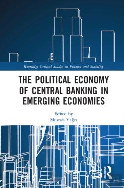 Bertrand.pt - Political Economy Of Central Banking In Emerging Economies